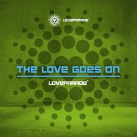 Loveparade - The Love Goes On — сборник