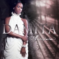 Anticipation — Damita