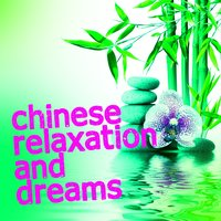 Chinese Relaxation and Dreams — Chinese Relaxation and Meditation