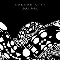 Zoom Zoom — Gorgon City, Wyclef Jean
