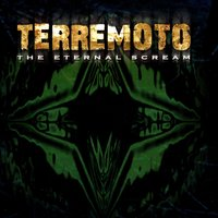 The Eternal Scream — Terremoto
