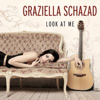 Look At Me — Graziella Schazad