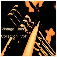 Vintage Jazz Collection Vol 1 — сборник
