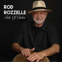 Side of Cuba — Rod Rozzelle