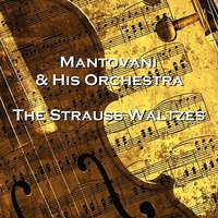 The Strauss Waltzes — Mantovani & His Orchestra