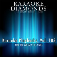 Karaoke Playbacks, Vol. 103 — Karaoke Diamonds