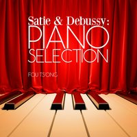 Satie & Debussy: Piano Selection — Fou Ts'ong