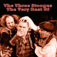 The Very Best Of — The Three Stooges