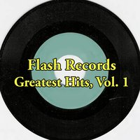 Flash Records Greatest Hits, Vol. 1 — сборник