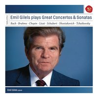 Emil Gilels plays Concertos and Sonatas — Emil Gilels