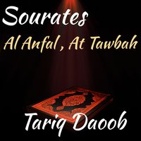 Sourates Al Anfal , At Tawbah — Tariq Daoob
