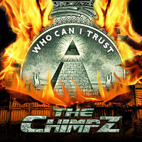 Who Can I Trust — The Chimpz
