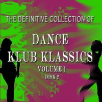 The Definitive Collection of Dance Klub Klassics — Ray Lock