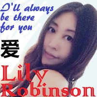 I'll Always Be There for You — Lily Robinson