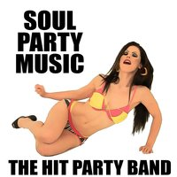 Soul Party Music — The Hit Party Band