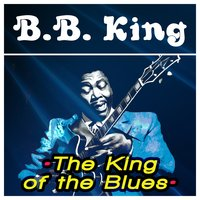 The King of the Blues — B.B. King