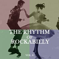 The Rhythm of Rockabilly, Vol.8 — сборник