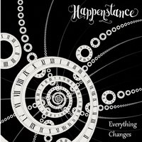 Everything Changes — Happenstance