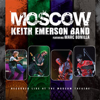 Moscow — Keith Emerson Band