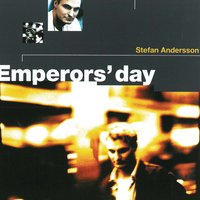 Emperors' Day — Stefan Andersson
