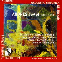 Basque Music Collection, Vol. IV: Andres Isasi — Jonathan Carney, Euskadiko Orkestra Sinfonikoa & Enrique Garcia Asensio