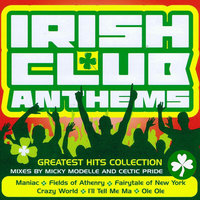 Irish Club Anthems — Micky Modelle, Micky Modelle & Celtic Pride, Celtic Pride