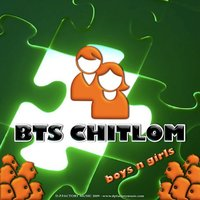Boys n Girls — Bts Chitlom