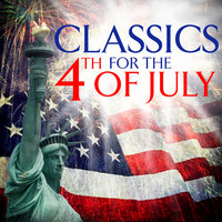 Classics For The 4th Of July — сборник