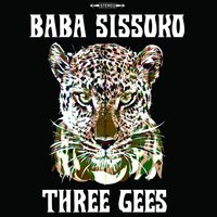 Three Gees — Baba Sissoko