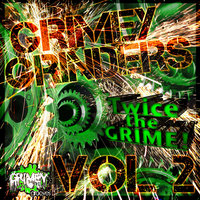 Grimey Grinders, Vol. 2, Twice the Grime! — Spekrfreks