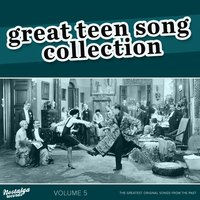 The Great Teen Song Collection, Vol. 5 — сборник
