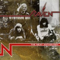 All Systems Go! The Neat Anthology — Raven