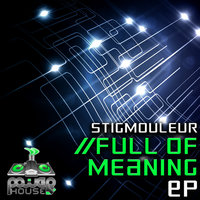 Full of Meaning — Stigmouleur