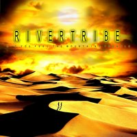 Did You Feel The Mountains Tremble? — Rivertribe