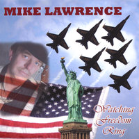 Watching Freedom Ring — Mike Lawrence