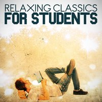 Relaxing Classics for Students — сборник
