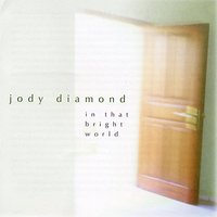 Jody Diamond: In That Bright World — Jody Diamond, Musicians of the Indonesian Institute of the Arts