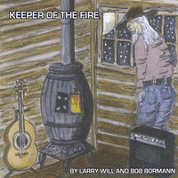 Keeper Of The Fire — Larry Will