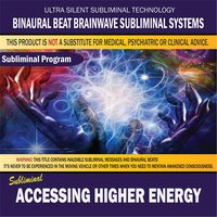 Accessing Higher Energy — Binaural Beat Brainwave Subliminal Systems