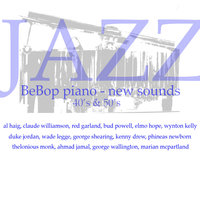 BeBop Piano New Sounds - The 50's — Bud Powell