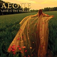 Love Is the Healer — Aeone