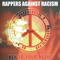 Key To Your Heart — Rappers Against Racism