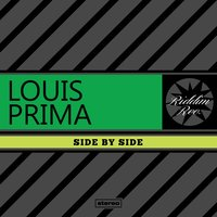 Side By Side — Louis Prima, Irving Berlin