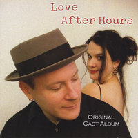 Love After Hours — Dennis Curley & Jim Robinson