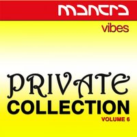 Mantra Vibes Private Collection, Vol. 6 — сборник