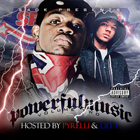 Powerful Music Volume 2 Hosted by Pyrelli & Def 1 — сборник
