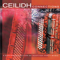 Ceilidh Connections — The Scottish Fiddle Orchestra
