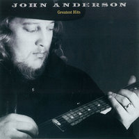 Greatest Hits — John Anderson