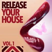 Release Tour House, Vol. 1 — сборник