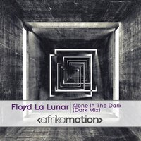 Alone in the Dark — Floyd La Lunar